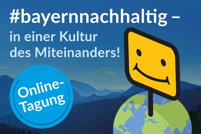 """Online-Tagung """"#bayernnachhaltig"""" 2020"""